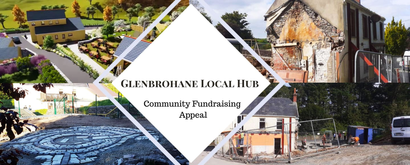 The Glenbrohane Local Hub Fundraising Appeal