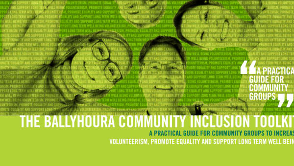 Front cover of the Ballyhoura Community Inclusion Toolkit